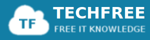 TECHFREE - Free IT Knowledge